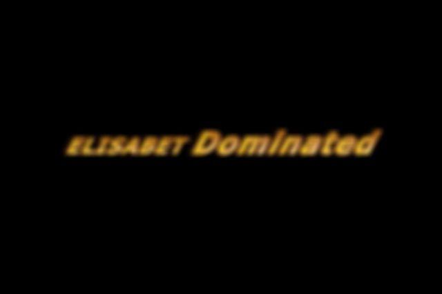 ELISABET DOMINATED 2