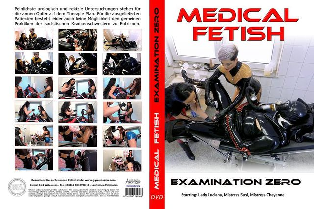 Medical Fetish - Examination Zero