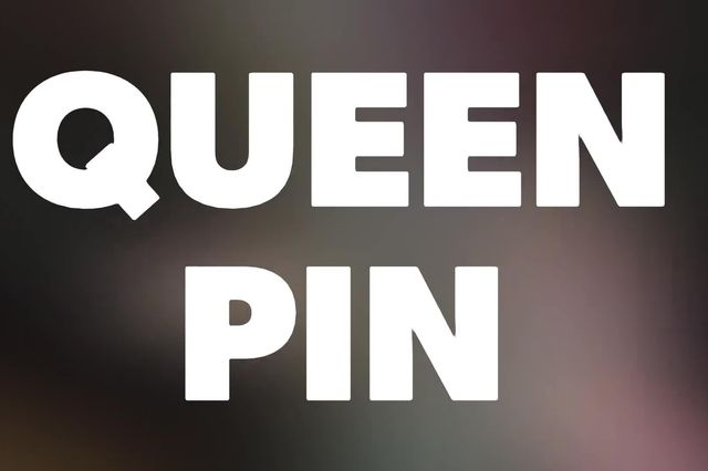 Introducing Queen Pin