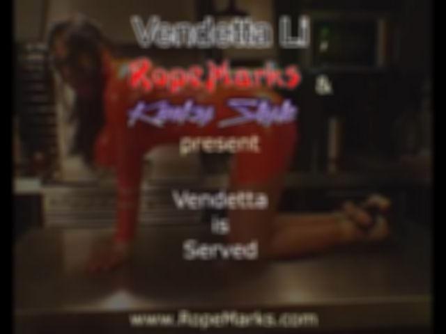 RopeMarks; Vendetta Li wird serviert