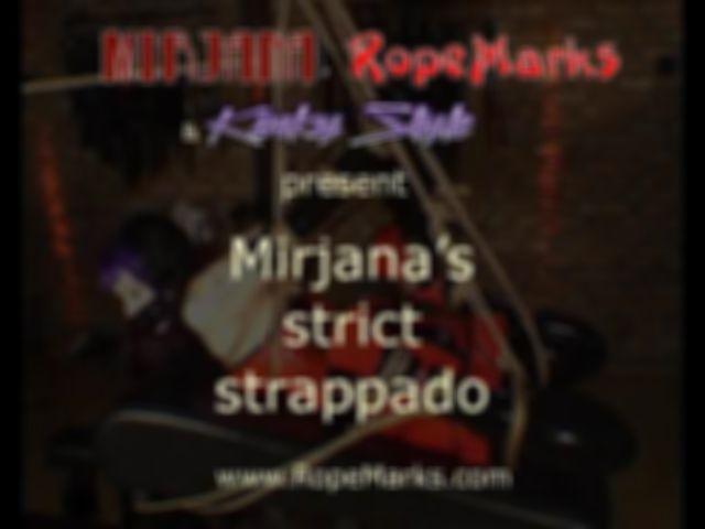 Miss Mirjana in a Strict Strappado