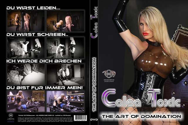 Calea Toxic - The Art of Domination