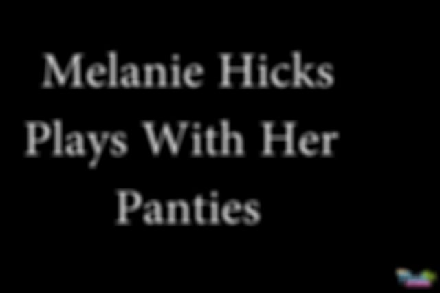 Video - Florida Amateur Melanie Hicks - Panty Play And Masturbation